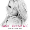 "Jamie Lynn Spears Debuts New Country Single ""How Could I Want More"""