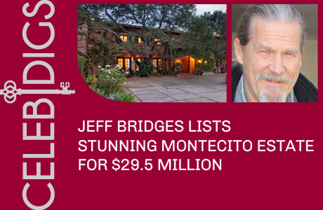 Jeff Bridges Lists Montecito Estate For $29.5 Million