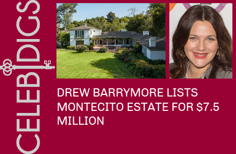 Drew Barrymore Lists Montecito Estate For $7.5 Million