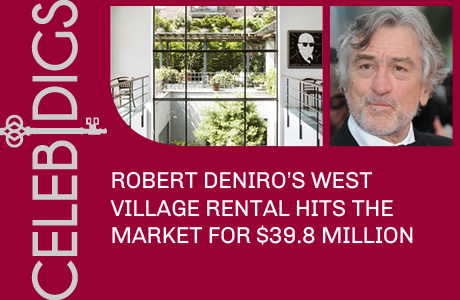 Robert DeNiro's West Village Rental Hits The Market For $39.8 Million