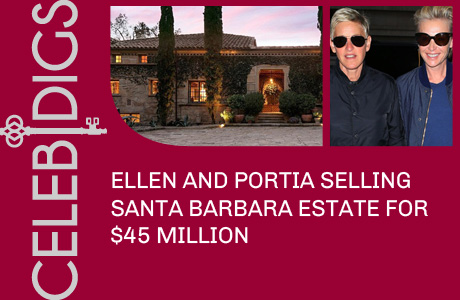 Ellen And Portia Selling Santa Barbara Estate For $45 Million