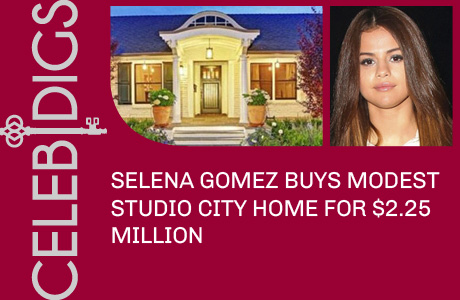 Selena Gomez Buys Studio City Home For $2.25 Million