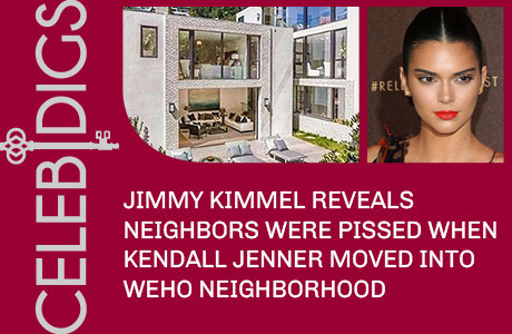 Jimmy Kimmel Reveals The Neighbors Were Pissed Kendall Jenner Moved Into The Neighborhood