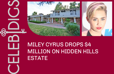 Miley Cyrus Drops $4 Million On Massive Hidden Hills Estate