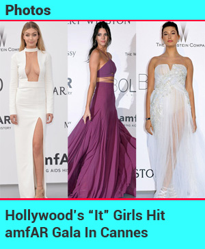 "Hollywood ""It"" Girls Hit amfAR Gala In Cannes"