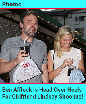 Ben Affleck Head Over Heels For Lindsay Shookus!