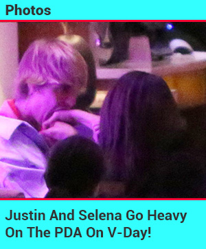 Justin And Selena Pack On The PDA On V-Day